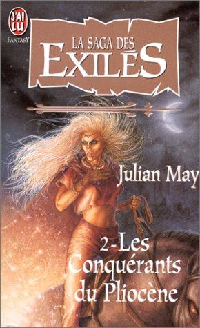 9782290047293: La saga des exilés, Tome 2 : Les conquérants du Pliocène