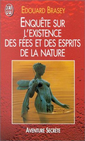9782290047538: Enquête sur l'existence des fées et des esprits de la nature