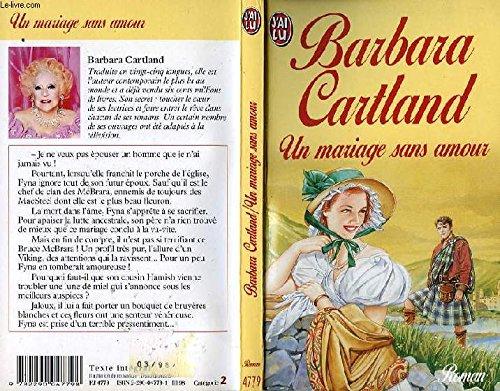Un mariage sans amour: Barbara Cartland