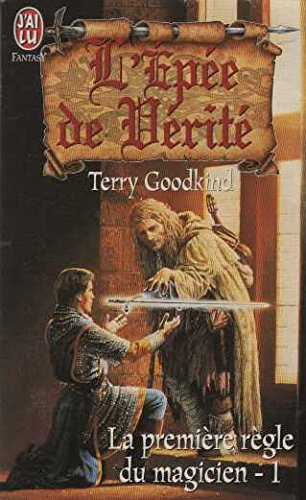 9782290048948: La Première Règle du magicien, tome 1 : L'Epée de vérité