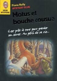 9782290048979: Mystery club : Motus et bouche cousue