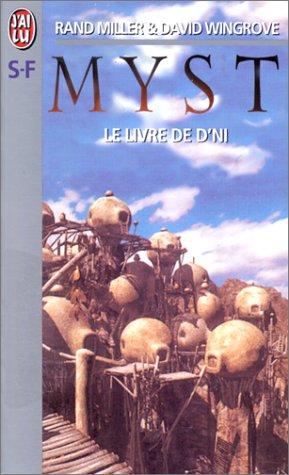 Myst. 3, Le livre de D'ni (2290049875) by David Wingrove; Rand Miller