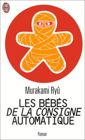 Les Bébés de la consigne automatique (2290050245) by Ryû Murakami; Corinne Atlan