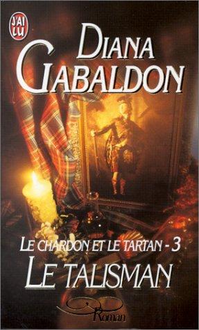 9782290050712: Le Chardon et le Tartan, tome 3 : Le Talisman