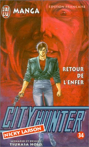 9782290051436: City Hunter (Nicky Larson), tome 34 : Retour de l'enfer