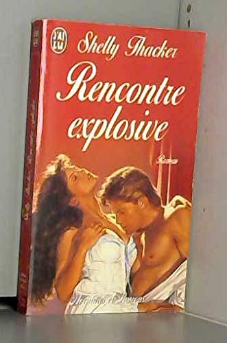 9782290052334: Rencontre explosive