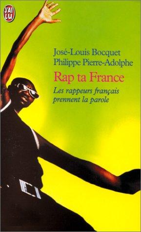 9782290052785: RAP TA FRANCE. Les rappeurs français prennent la parole