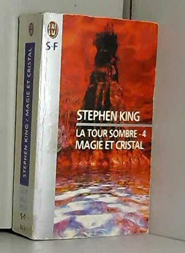 9782290053133: La Tour sombre, tome 4 : Magie et Cristal