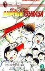 9782290053225: Captain Tsubasa, tome 2 : Le Destin se joue sur un tir de loin