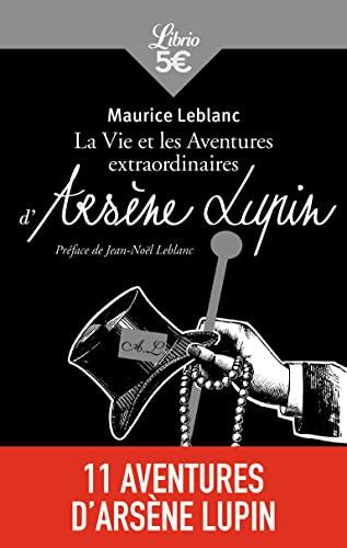9782290055465: La Vie et les aventures extraordinaires d'Arsène Lupin