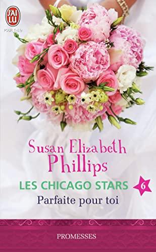 chicago stars - 6 - parfaite pour toi (nc) (2290056065) by Susan Elizabeth Phillips