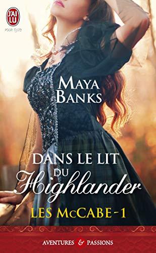 9782290056936: Les McCabe : Tome 1 , Dans le lit de Highlander