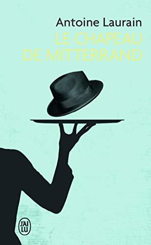 9782290057261: Le chapeau de Mitterrand (J'ai lu Roman)