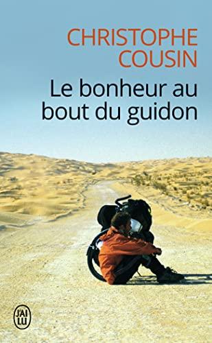 9782290057315: Le bonheur au bout du guidon (J'ai lu)