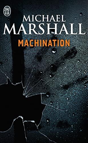 Machination: Michael Marshall