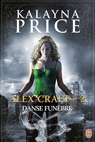 9782290057957: Alex Craft, Tome 2 : Danse funèbre