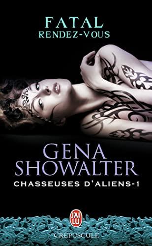 9782290058268: Chasseuses d'aliens, Tome 1 : Fatal rendez-vous