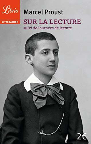 Sur la lecture: suivi de Journées de: Proust, Marcel