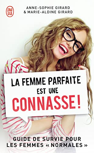 9782290059487: La femme parfaite est une connasse !