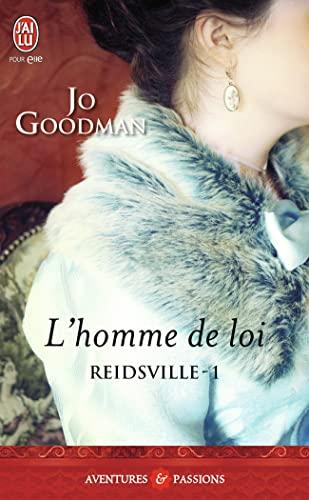 Reidsville, Tome 1 : L'homme de loi: Jo Goodman