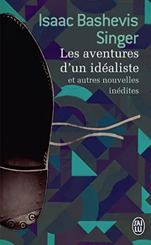 9782290070697: Les aventures d'un idéaliste et autres nouvelles inédites