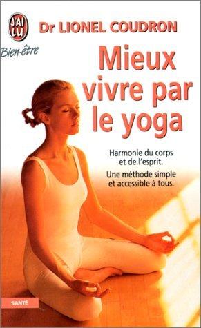 9782290071151: Mieux vivre par le yoga