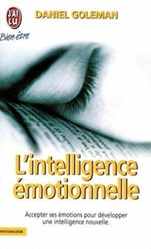 9782290071304: L'INTELLIGENCE EMOTIONNELLE. Comment transformer ses émotions en intelligence (J'ai lu Bien-être)