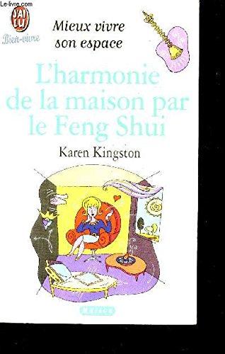 9782290071588: L'harmonie De La Maison Par Le Feng Shui (J'ai lu Bien vivre - Mieux vivre son espace)