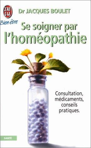 9782290071656: Se soigner par l'homéopathie