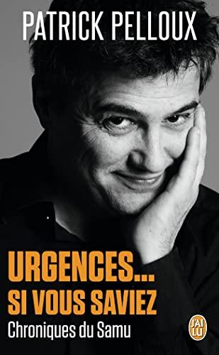 9782290071878: Urgences... Si vous saviez : Chroniques du Samu