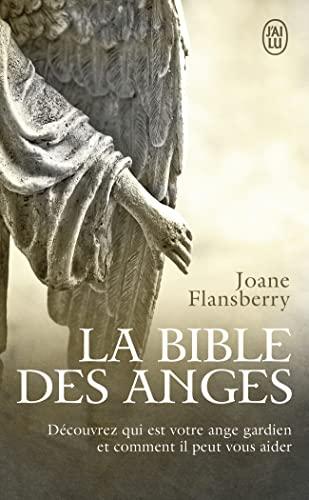 9782290071953: La bible des anges : Ecrits inspirés par les Anges de la Lumière