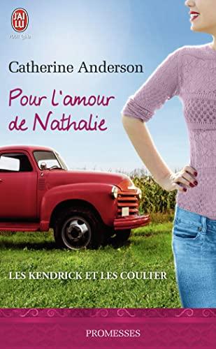 9782290072943: Pour l'amour de Nathalie (Les Kendrick et les Coulter, #5)