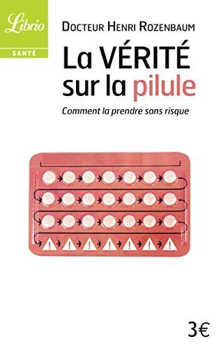 9782290073643: La vérité sur la pilule