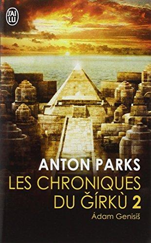 9782290074817: Les chroniques du Girkù, Tome 2 : Adam Genesis