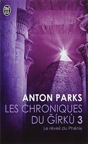 9782290074947: Les chroniques du Girku, Tome 3 : Le réveil du Phénix