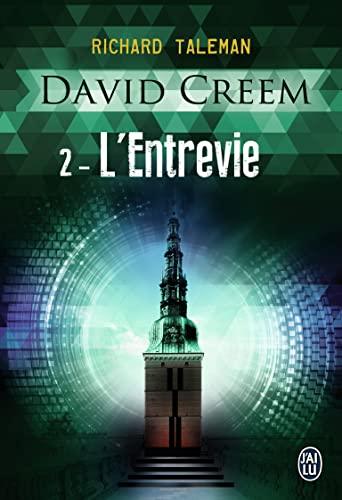 David creem - t02 - l'entrevie (Semi-poche: Taleman, Richard