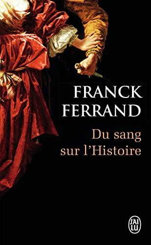 9782290074978: Du Sang Sur L'histoire (French Edition)