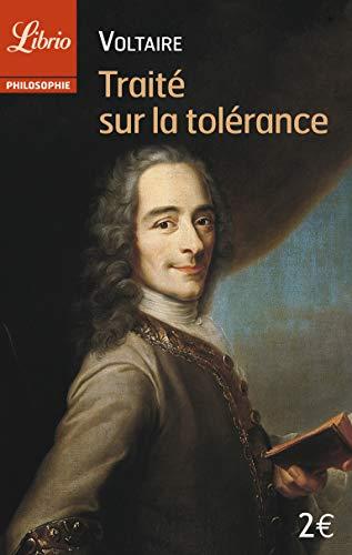 Traite sur la tolerance (Librio Philosophie): Voltaire