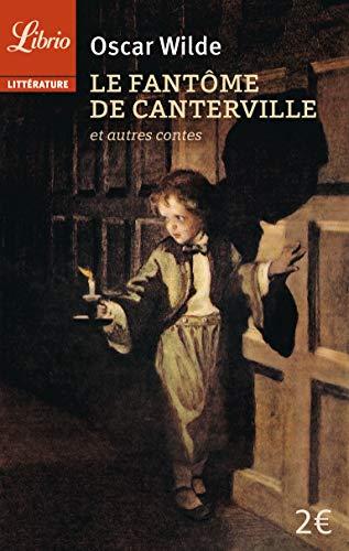 9782290075906: Le fantôme de Canterville : Suivi de Le prince heureux, Le géant égoïste et autres contes