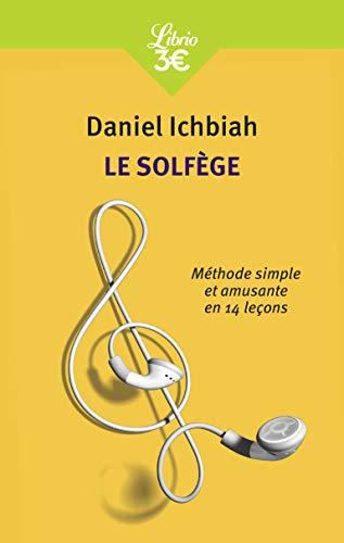9782290076606: Le Solfege: Nouvelle Methode Simple Et Amusante En 14 Lecons (French Edition)