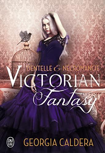 9782290077610: Victorian Fantasy - 1 - Dentelle et Necromancie