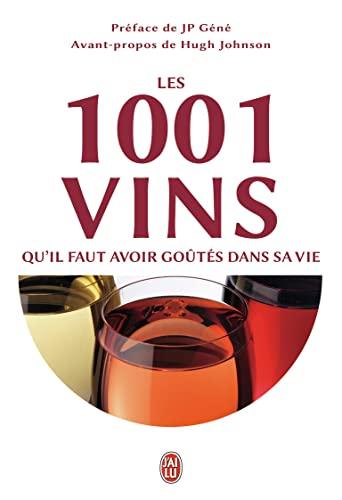 9782290078150: Les 1001 vins qu'il faut avoir goûtés dans sa vie