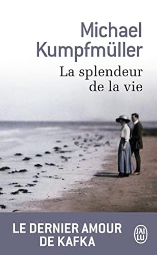 9782290078198: La splendeur de la vie (J'ai lu Roman)