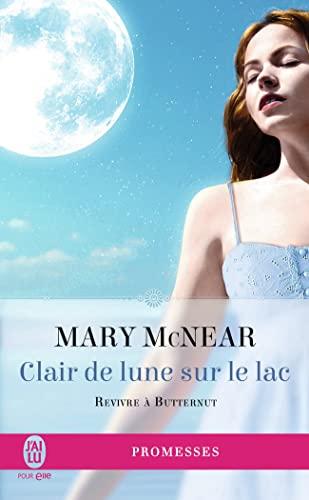 Revivre à Butternut, Tome 3 : Clair