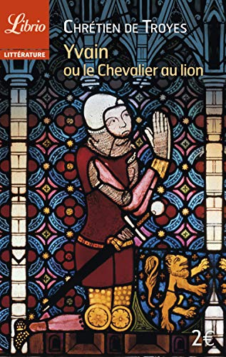 9782290078396: Yvain Ou Le Chevalier Au Lion/Francais Moderne/Traduction Michel Rousse (French Edition)