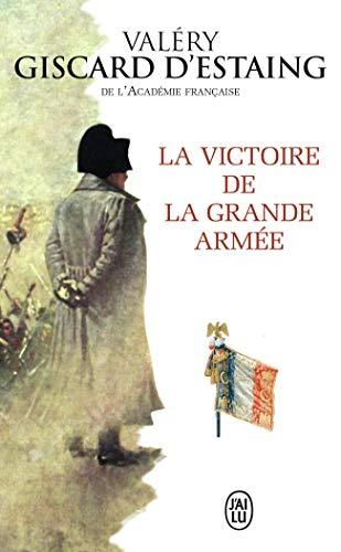 9782290079782: La Victoire De La Grande Armee (French Edition)