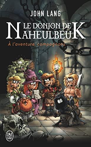 9782290080979: Le Donjon de Naheulbeuk : A l'aventure, compagnons