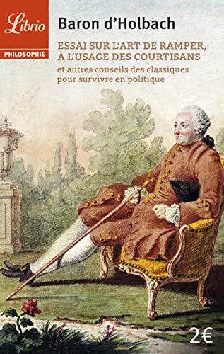 9782290082744: Essai sur l'art de ramper a l'usage des courtisans et autres conseils (Librio Philosophie)