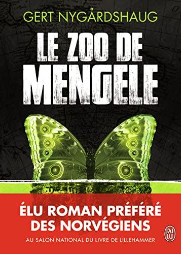 Le zoo de Mengele [Paperback] [Jun 04,: Gert Nygardshaug