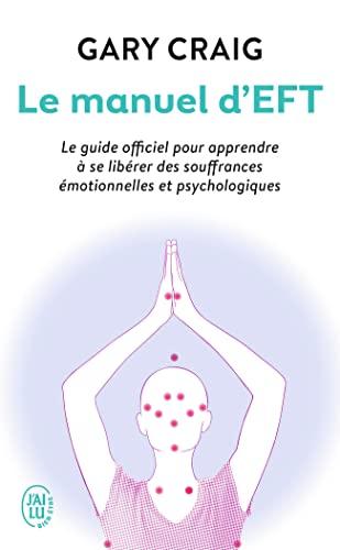 9782290087619: Le manuel d'EFT